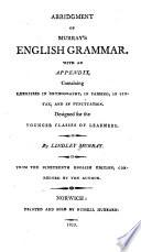 Abridgement of Murray's English grammar: with an appendix